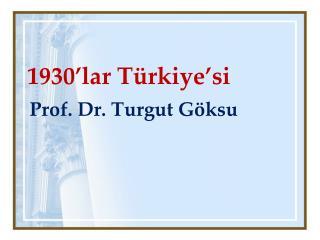 1930'lar Türkiye'si