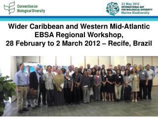 Wider Caribbean and Western Mid-Atlantic EBSA Regional Workshop,