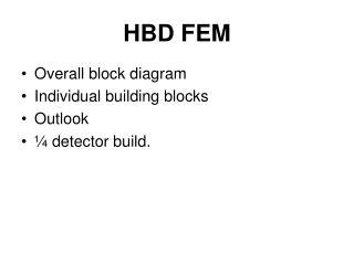 HBD FEM
