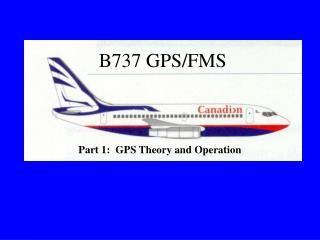 B737 GPS/FMS