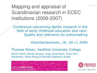 Mapping and appraisal of Scandinavian research in ECEC institutions (2006-2007)
