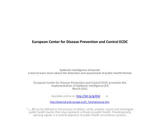 European Center for Disease Prevention and Control ECDC
