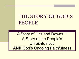 THE STORY OF GOD'S PEOPLE