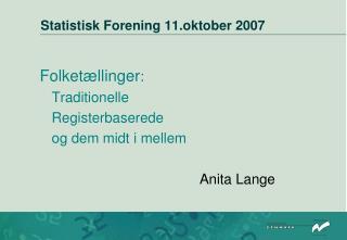 Statistisk Forening 11.oktober 2007