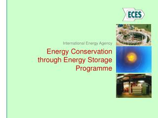Energy Conservation through Energy Storage Programme