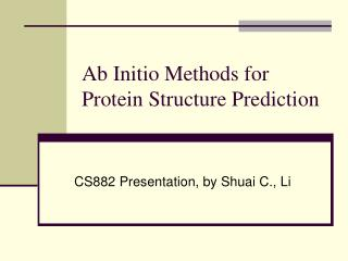 Ab Initio Methods for Protein Structure Prediction