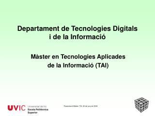 Departament de Tecnologies Digitals  i de la Informació