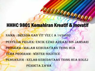 HHHC 9801  Kemahiran Kreatif  &  Inovatif