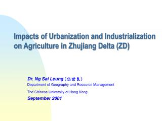 Impacts of Urbanization and Industrialization on Agriculture in Zhujiang Delta (ZD)