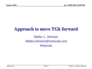 Approach to move TGk forward