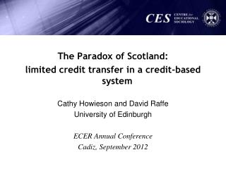 The Paradox of Scotland: limited credit transfer in a credit-based system
