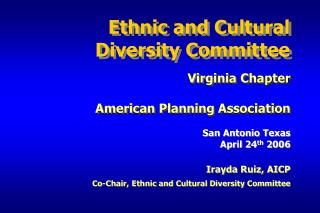 Ethnic and Cultural  Diversity Committee