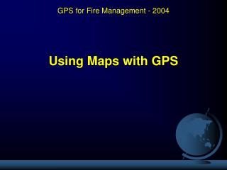 Using Maps with GPS