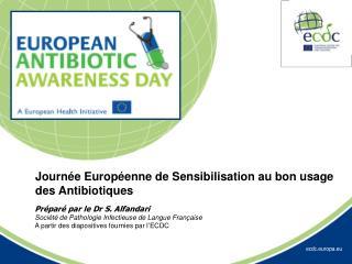 Préparé par le Dr S. Alfandari Société de Pathologie Infectieuse de Langue Française