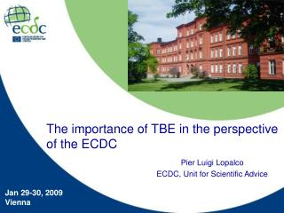 Pier Luigi Lopalco ECDC, Unit for Scientific Advice