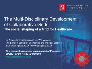 The Multi-Disciplinary Development of Collaborative Grids: