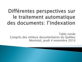 Différentes perspectives sur le traitement automatique des documents: l'indexation