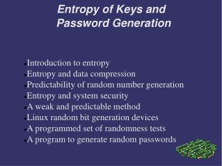 Entropy of Keys and  Password Generation