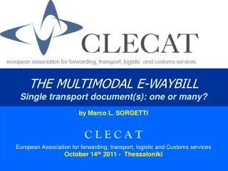 CLECAT, the snapshot