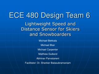 ECE 480 Design Team 6