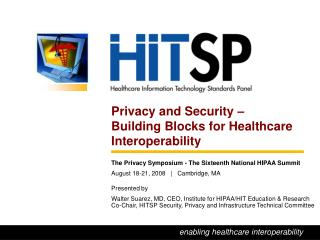 Privacy and Security –  Building Blocks for Healthcare Interoperability