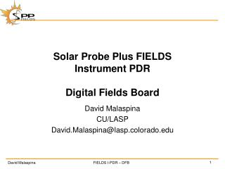 Solar Probe Plus FIELDS Instrument PDR Digital Fields Board