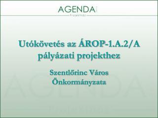 Utókövetés az ÁROP-1.A.2/A pályázati projekthez