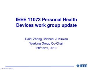 IEEE 11073 Personal Health Devices work group update