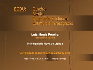 ECDU : Quadro Mérito Dedicação Exclusiva Estímulo à Investigação