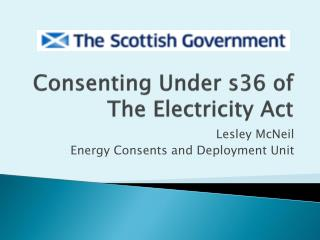 Consenting Under s36 of The Electricity Act