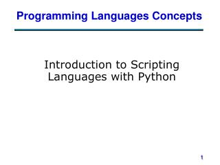 Introduction to Scripting Languages with Python