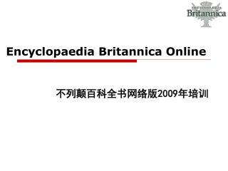 Encyclopaedia  Britannica  O nline