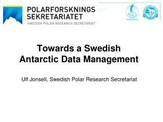 Towards a Swedish Antarctic Data Management