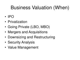 Business Valuation (When)
