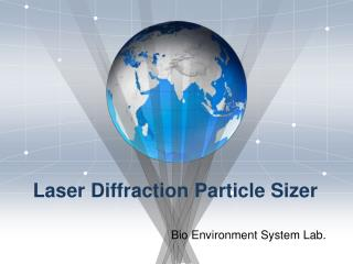 Laser Diffraction Particle  Sizer