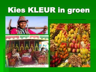 Kies KLEUR in groen