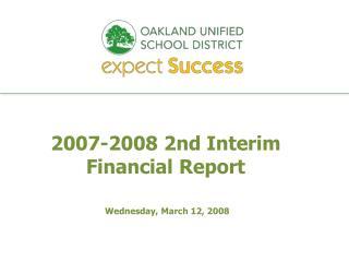 2007-2008 2nd Interim Financial Report