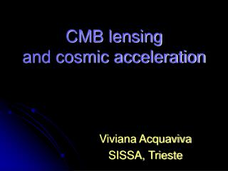 CMB lensing and cosmic acceleration