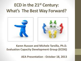 ECD in the 21 st  Century:  What's  The Best Way Forward?