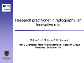 Research practitioner in radiography: an innovative role