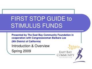 FIRST STOP GUIDE to STIMULUS FUNDS