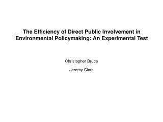 The Efficiency of Direct Public Involvement in Environmental Policymaking: An Experimental Test