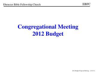 Congregational Meeting 2012 Budget