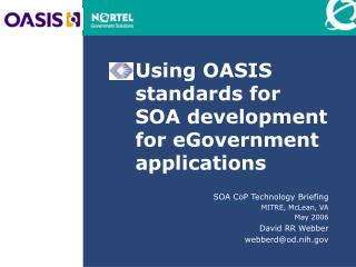 Using OASIS standards for SOA development for eGovernment applications