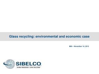 Glass recycling: environmental and economic case