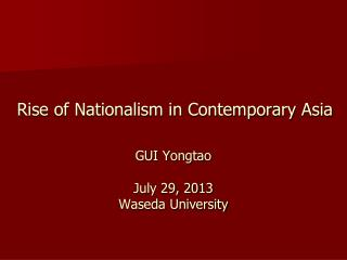 Rise of Nationalism in Contemporary Asia