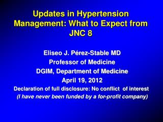 Updates in Hypertension Management: What to Expect from JNC 8