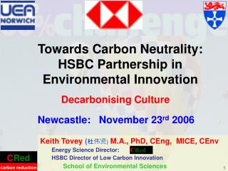 Towards Carbon Neutrality:  HSBC Partnership in Environmental Innovation
