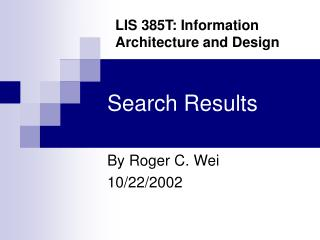 Search Results By Roger C. Wei