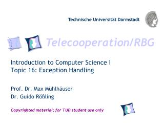 Introduction to Computer Science I Topic 16: Exception Handling